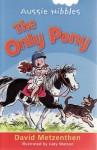 The Only Pony - David Metzenthen, Judy Watson