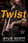 Twist (Dive Bar) - Kylie Scott
