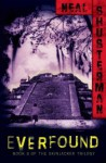 Everfound - Neal Shusterman