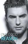 One Good Reason (A Boston Love Story) (Volume 3) - Julie Johnson