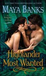 Highlander Most Wanted (The Montgomerys and Armstrongs) - Maya Banks