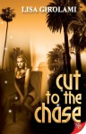 Cut to the Chase - Lisa Girolami