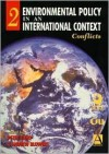 Environmental Policy in an International Context: Conflicts of Interest - Peter Sloep