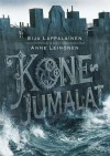 Konejumalat - Eija Lappalainen, Anne Leinonen