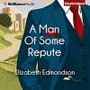 A Man of Some Repute: A Very English Mystery, Book 1 - Elizabeth Edmondson, Michael Page