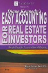 Easy Accounting For Real Estate Investors - Diane Kennedy