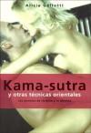 Kama-Sutra Y Otras Tecnicas Orientales (Coleccion Manuales Practicos (Ediciones Martinez Roca)) (Spanish Edition) - Alicia Gallotti