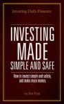 Investing Daily Presents: Investing Made Simple and Smart: How to invest simply and safely, and make more money - Jim Fink