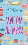Love on the Menu - Jill Barry