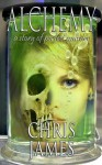 Alchemy: a story of perfect murder - Chris James