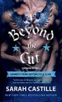 Beyond the Cut (The Sinner's Tribe Motorcycle Club Book 2) - Sarah Castille