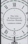 The Life & Opinions of Tristram Shandy - Laurence Sterne