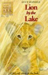 Lion by the Lake (Animal Ark) - Lucy Daniels