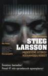 Mężczyźni, którzy nienawidzą kobiet - Stieg Larsson
