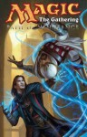 Magic the Gathering: Vol. 3 - Path of Vengence - Matt Forbeck, Martin Coccolo, Dan Scott