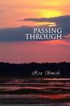 Passing Through - Ron Smith