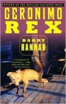 Geronimo Rex - Barry Hannah