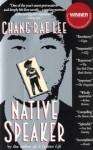 Native Speaker - Chang-rae Lee