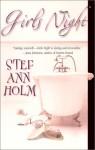 Girls Night - Stef Ann Holm