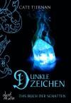 Das Buch der Schatten - Dunkle Zeichen: Band 5 - Cate Tiernan, Elvira Willems