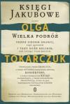Xięgi Jakubowe - Olga Tokarczuk