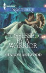 Possessed by a Warrior - Sharon Ashwood