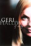 If Only - Geri Halliwell