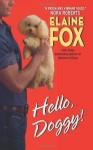 Hello, Doggy! - Elaine Fox