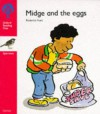 Oxford Reading Tree: Stage 4: Sparrows Storybooks: Midge and the Eggs: Midge and the Eggs - Rod Hunt, Jenny Ackland