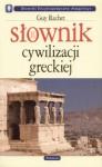 Słownik cywilizacji greckiej - Guy Rachet