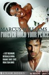 Forever Hold Your Peace - A Sexy Billionaire Interracial BWWM Romance Short Story from Steam Books (From MAID to MADE Book 3) - Marcus Williams, Steam Books