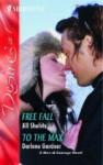 Free Fall / To the Max - Darlene Gardner, Jill Shalvis
