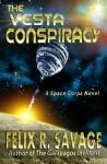 The Vesta Conspiracy - Felix R. Savage