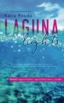 Laguna Lights: (Laguna Beach Book 3) - Kaira Rouda