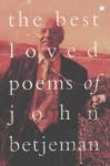 The Best Loved Poems Of John Betjeman - John Betjeman