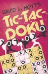 David L. Hoyt's Tic-Tac-Doku� - David L. Hoyt, Bob Williams, Andy Haasl