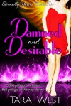 Damned and Desirable - Tara West