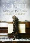 Madame Pylinska i sekret Chopina - Éric-Emmanuel Schmitt, Łukasz Müller