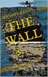 The Wall: Drumpf Nation: Part One - Michael Ryan, Michael Ryan