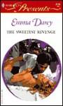 The Sweetest Revenge - Emma Darcy