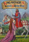 King Arthur And The Knights Of The Round Table - Phyllis Briggs
