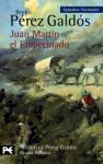 Juan Martín el Empecinado - Benito Pérez Galdós