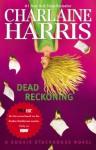 Dead Reckoning (Sookie Stackhouse, #11) - Charlaine Harris