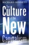 The Culture of the New Capitalism - Richard Sennett