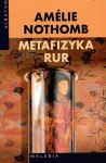Metafizyka rur - Amélie Nothomb, Barbara Grzegorzewska