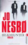 Headhunter - Johannes Steck, Günther Frauenlob, Jo Nesbo