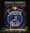 Shadow of Night - Deborah Harkness, Jennifer Ikeda
