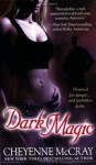 Dark Magic - Cheyenne McCray