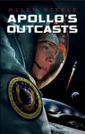 Apollo's Outcasts - Allen Steele