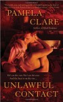 Unlawful Contact (Berkley Sensation) by Clare, Pamela (2008) Mass Market Paperback - Pamela Clare